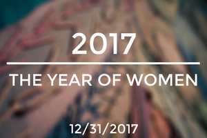 2017: The Year of Women