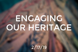 Engaging our Heritage