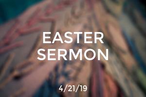 Easter Sermon