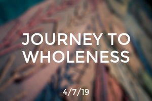 The Journey to Wholeness
