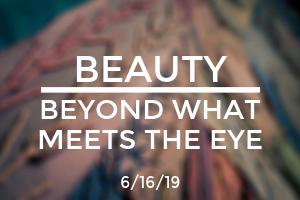 Beauty: Beyond Whats Meet the Eye