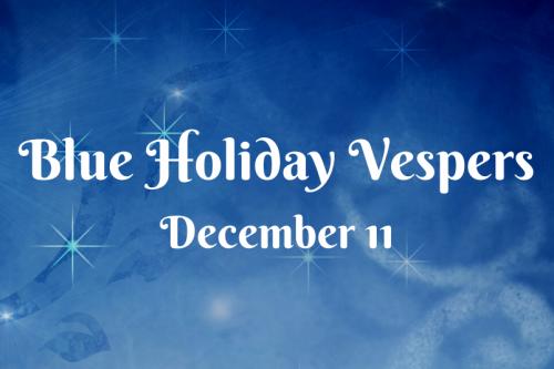 Blue Holiday Vespers