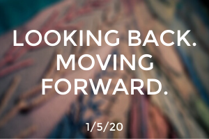 Looking Back. Moving Forward.