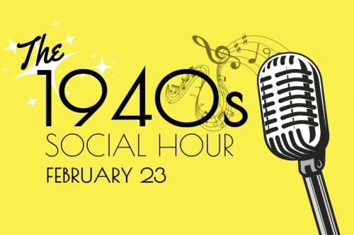1940's Social Hour